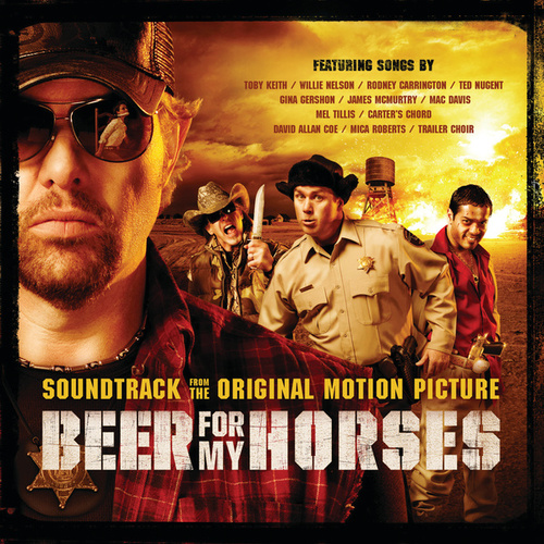 Beer For My Horses by Various Artists