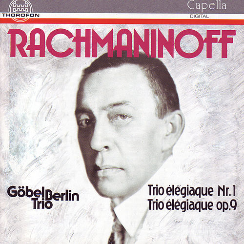 Sergej Rachmaninoff: Klaviertrios by The Göbel Trio Berlin