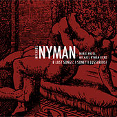 8 Lust Songs: I Sonetti Lussuriosi by Michael Nyman