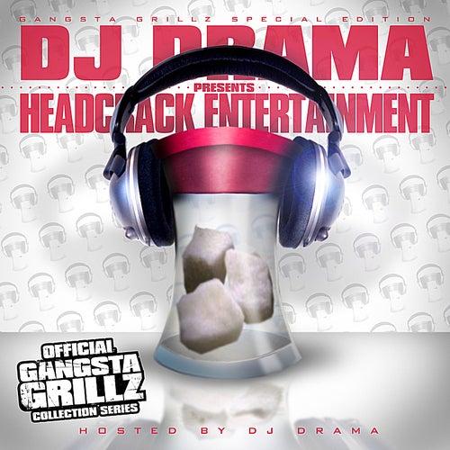 Headcrack Entertainment by DJ Drama