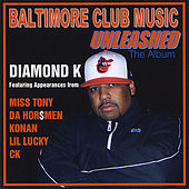 Baltimore Club Music Unleashed by Diamond K