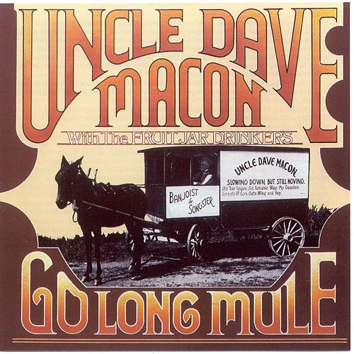 Go Long Mule by Uncle Dave Macon