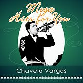 Mega Hits For You by Chavela Vargas