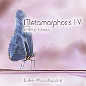 Philip Glass: Metamorphosis I-V von Luke Woodapple
