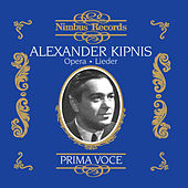 Alexander Kipnis in Opera and Lieder by Various Artists
