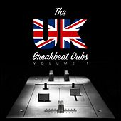 The UK Breakbeat Dubs, Vol. 1 by Various Artists