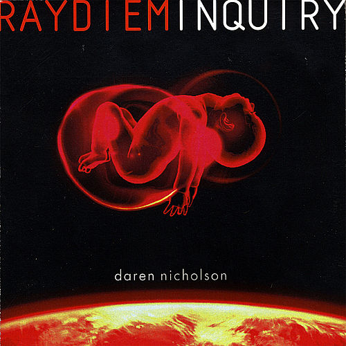 Raydiem Inquiry by Daren Nicholson