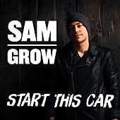 Start This Car by Sam Grow