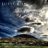 Slieve Mish by Robert Scott Thompson