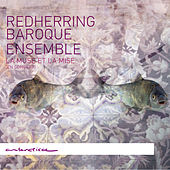 La Muse et La Mise (En concert) by RedHerring Baroque Ensemble