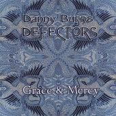 Grace & Mercy by Danny Burns' Defectors