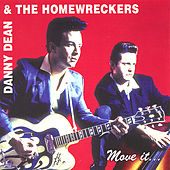 Move It by Danny Dean & The Homewreckers
