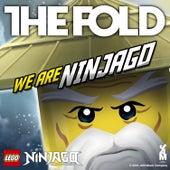 Lego Ninjago - We Are Ninjago by The Fold