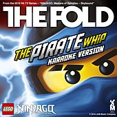 Lego Ninjago - The Pirate Whip - (Karaoke Version) by The Fold