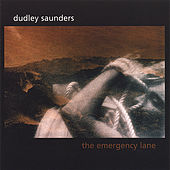 The Emergency Lane by Dudley Saunders