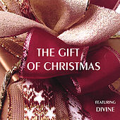 The Gift of Christmas by Divine