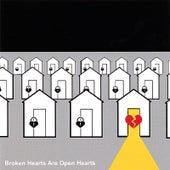 Broken Hearts Are Open Hearts by Derek