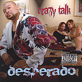Crazy Talk by Desperado