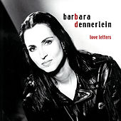 Love Letters by Barbara Dennerlein