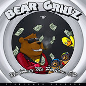 Mo Honey Mo Problems by Bear Grillz