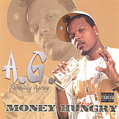 Money Hungry by A.G.