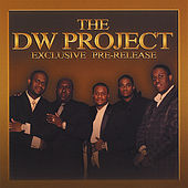 Dw Project Exclusive Pre-Release by The DW Project