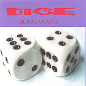 Scrtavachi by Dice