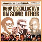 On Some Other by Deep Dickollective