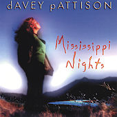 Mississippi Nights by Davey Pattison