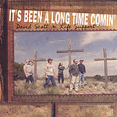 It's Been a Long Time Comin' by David Scott