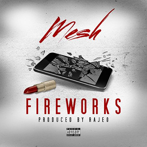 Fireworks by Mesh