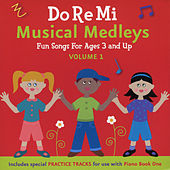 Do Re Mi Musical Medleys Vol.1 by Do Re Mi Music School