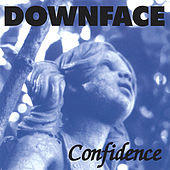 Confidence by Downface
