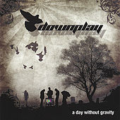 A Day Without Gravity by Downplay