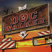 Doc Walker by Doc Walker