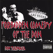 Forbidden Comedy of the Don by Don Tjernagel