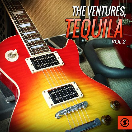 Tequila, Vol. 2 by The Ventures