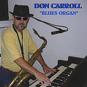 Blues Organ by Don Carroll