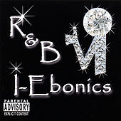 I-Ebonics by R&B