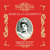 Marcella Sembrich (Recorded 1906 - 1912) by Various Artists