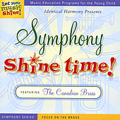 Symphony Shine Time: Focus On the Brass, Featuring the Canadian Brass by Various Artists