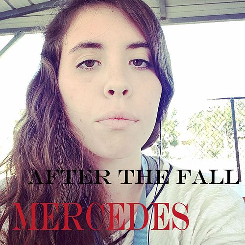After the Fall by Mercedes