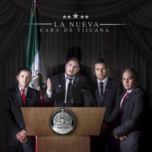 La Nueva Cara De Tijuana by Fuerza De Tijuana