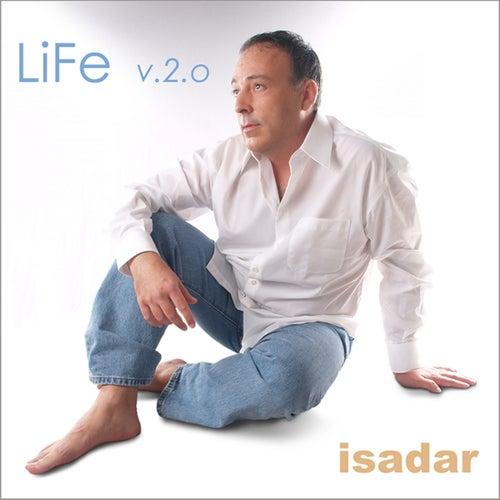 Life V.2.0 by Isadar