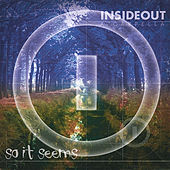 So It Seems by Insideout a Cappella