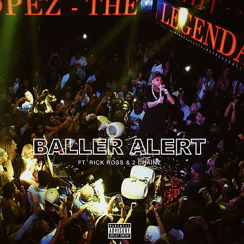 Baller Alert (feat. Rick Ross & 2 Chainz) - Single von Tyga