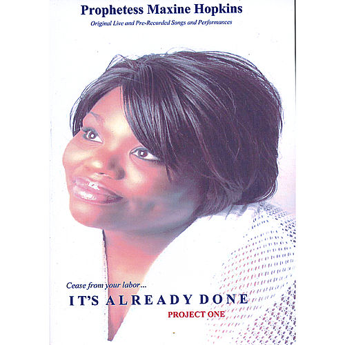 It's Already Done! Project One by Maxine Hopkins