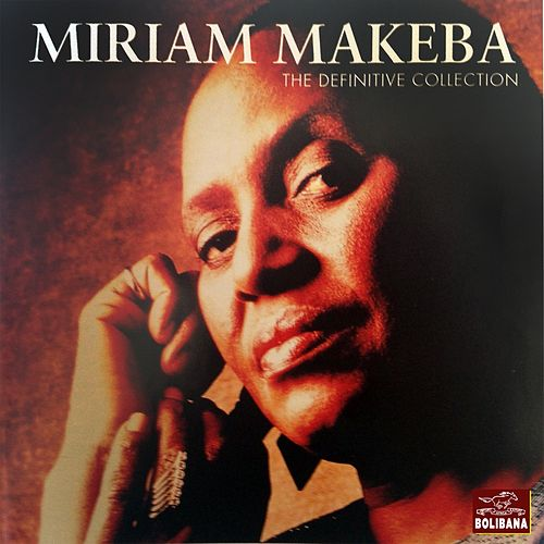 The Definitive Collection by Miriam Makeba