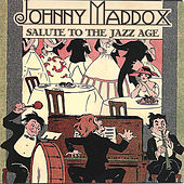 Salute to the Jazz Age by Johnny Maddox