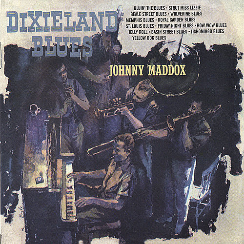 Dixieland Blues by Johnny Maddox